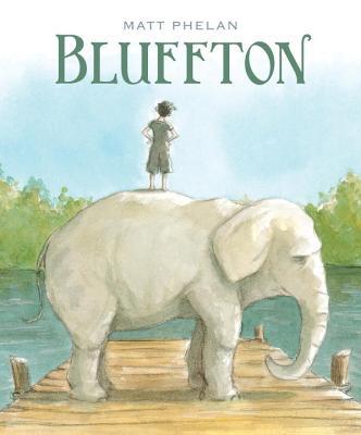 Bluffton By Phelan, Matt/ Phelan, Matt (ILT)